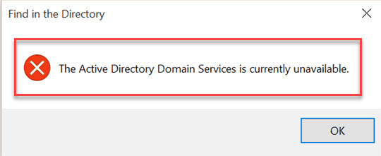 The Active Directory Domain Services Is Currently Unavailable In Windows 10