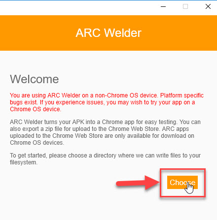 Select Choose in ARC Welder