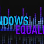 Top 5 Best Audio Equalizer Software For Windows 10