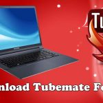 Donwnload Tubemate for PC/Laptop Windows 10/8/7 For Free