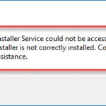 FIX: The Windows Installer Service Could Not Be Accessed In Windows 10