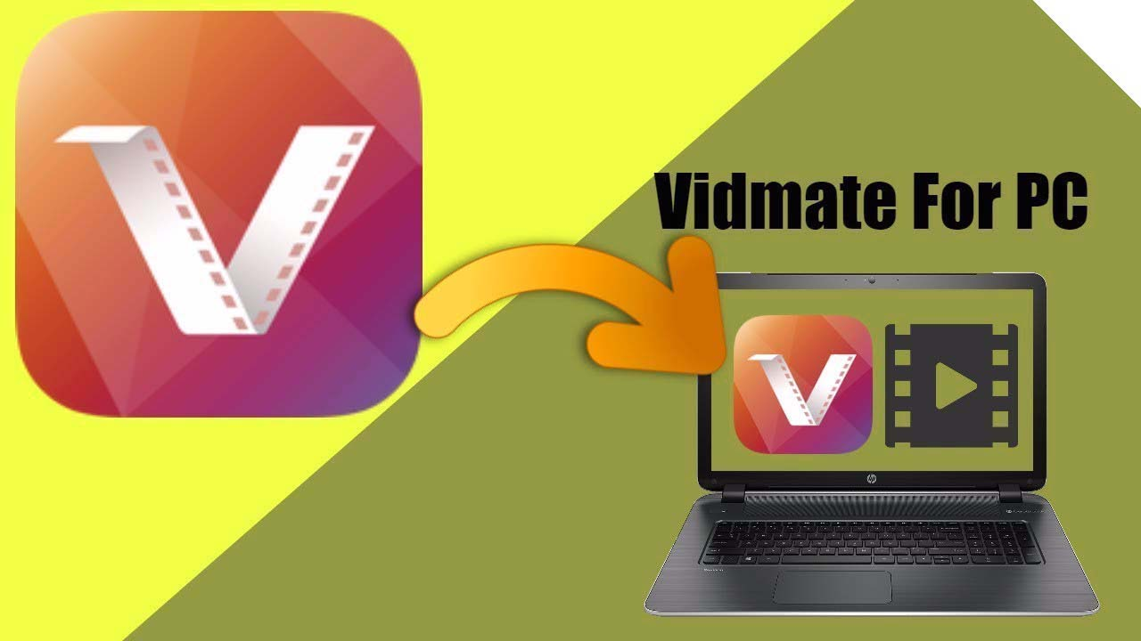 Download Vidmate For PC/ Windows 10-8-7 / Laptop For Free