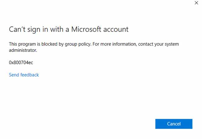 Can't sign in with a Microsoft account, This program is blocked by group policy in Windows 10