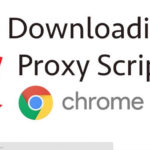Downloading Proxy Script on Google Chrome
