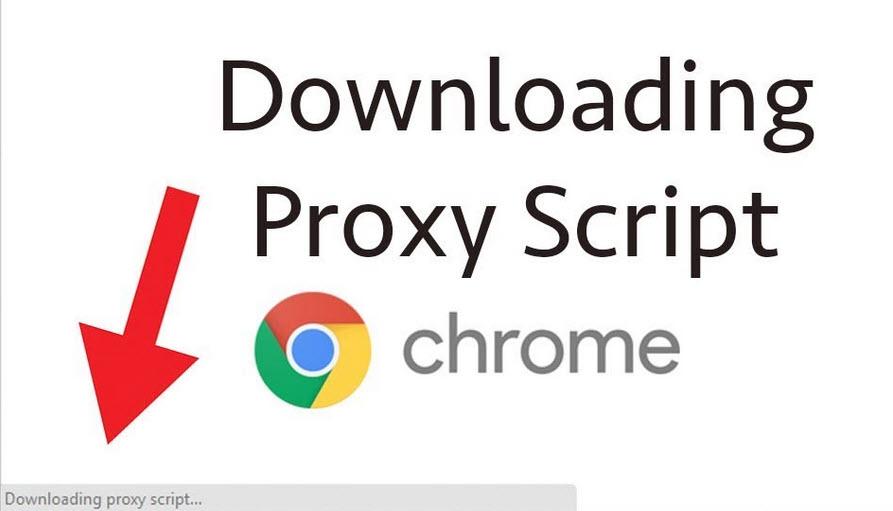 Downloading Proxy Script on Google Chrome - Windows 10 Free