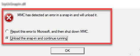MMC has detected an error in snap-in and will unload it