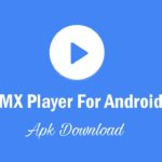 MX Player For Android APK Free Download