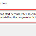 The program can't start because mfc120u.dll is missing from your computer