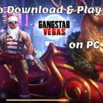 How To Download & Play Gangstar Vegas on PC (Windows 10/8/7/Mac)