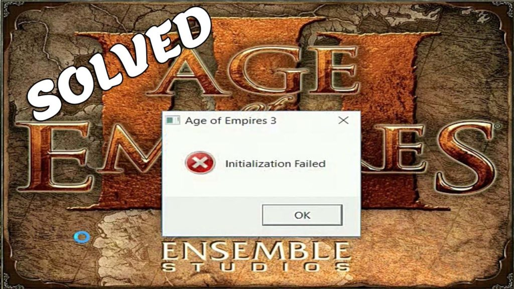 Age of Empires 3 Initialization Failed FIX