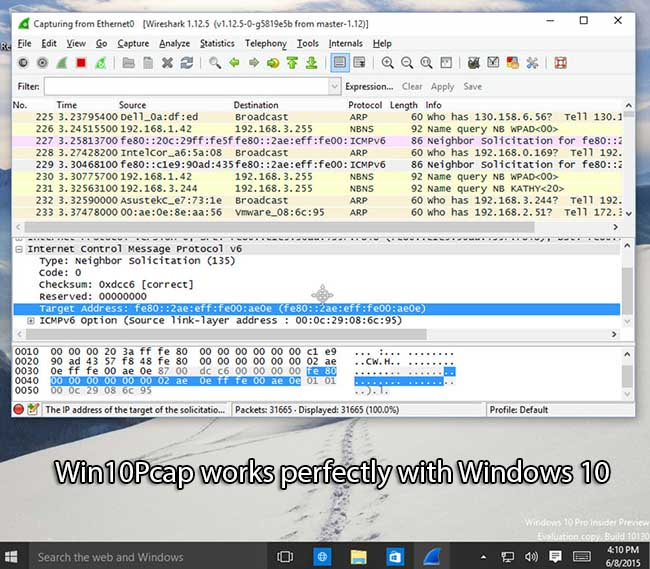 Win10Pcap works perfectly with Windows 10