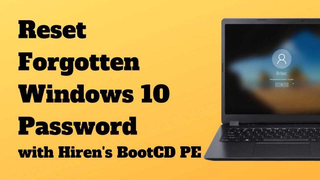 How To Reset Forgotten Windows 10 Password with Hiren's BootCD PE