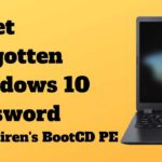 How To Reset Forgotten Windows 10 Password with Hiren's BootCD PE