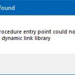 Entry point not found, The procedure entry point could not be located in the dynamic link library
