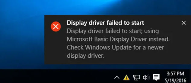 Display driver failed to start; using Microsoft Basic Display Driver instead