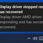Display Driver Stopped Responding And Has Recovered